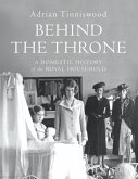 Behind the Throne (eBook, ePUB)
