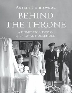 Behind the Throne (eBook, ePUB) - Tinniswood, Adrian