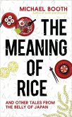 The Meaning of Rice (eBook, ePUB)