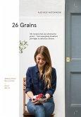 26 Grains (eBook, ePUB)