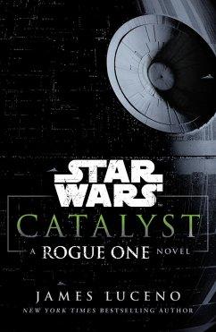 Star Wars: Catalyst (eBook, ePUB) - Luceno, James