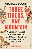 Three Tigers, One Mountain (eBook, ePUB)