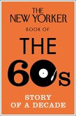 The New Yorker Book of the 60s (eBook, ePUB)