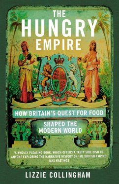 The Hungry Empire (eBook, ePUB) - Collingham, Lizzie