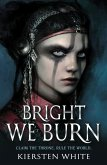 Bright We Burn (eBook, ePUB)