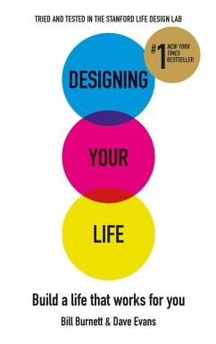 Designing Your Life (eBook, ePUB) - Burnett, Bill; Evans, Dave