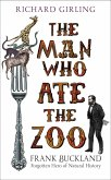 The Man Who Ate the Zoo (eBook, ePUB)