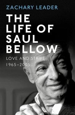 The Life of Saul Bellow (eBook, ePUB)