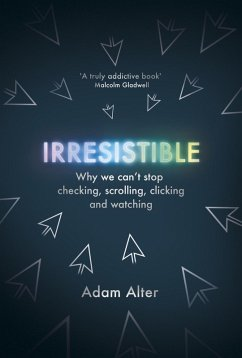Irresistible (eBook, ePUB) - Alter, Adam