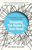 Stopping the Noise in Your Head (eBook, ePUB)
