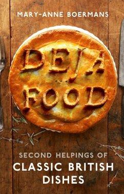 Deja Food (eBook, ePUB) - Boermans, Mary-Anne
