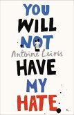 You Will Not Have My Hate (eBook, ePUB)