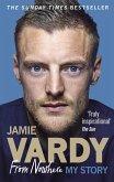 Jamie Vardy: From Nowhere, My Story (eBook, ePUB)