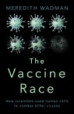 The Vaccine Race (eBook, ePUB)
