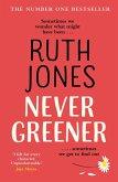 Never Greener (eBook, ePUB)