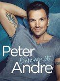 Peter Andre - Between Us (eBook, ePUB)