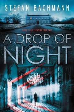 A Drop of Night - Bachmann, Stefan