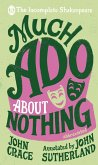 Incomplete Shakespeare: Much Ado About Nothing (eBook, ePUB)