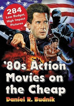 80s Action Movies on the Cheap: 300+ Low Budget...