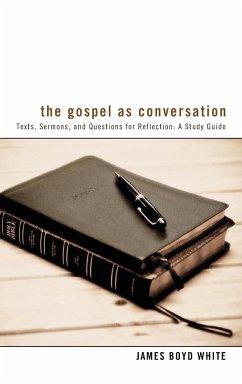 The Gospel as Conversation