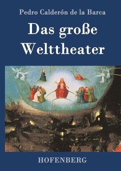 Das große Welttheater