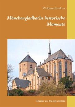 Mönchengladbachs historische Momente