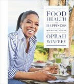 """Food, Health and Happiness: """"On Point"""" Recipes for Great Meals and a Better Life"""