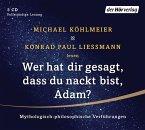 Wer hat dir gesagt, dass du nackt bist, Adam?, 5 Audio-CDs
