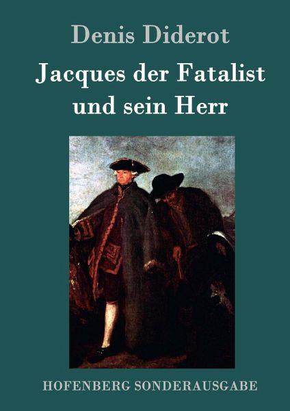 Jacques der fatalist und sein herr