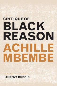 Critique of Black Reason - Mbembe, Achille