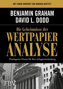 Die Geheimnisse der Wertpapieranalyse - Graham, Benjamin;Dodd, David