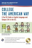 English the American Way: A Fun ESL Guide for College Students (Book + Audio)