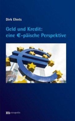 Geld und Kredit - eine EUR-päische Perspektive