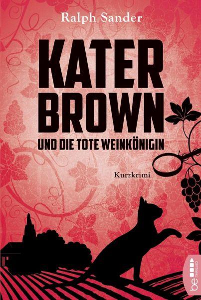 Buch-Reihe Kater Brown von Ralph Sander