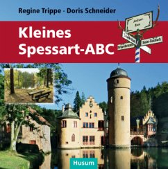 Kleines Spessart-ABC - Trippe, Regine; Schneider, Doris