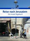 Reise nach Jerusalem (eBook, ePUB)