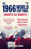The 1966 World Cup Final: Minute by Minute (eBook, ePUB)