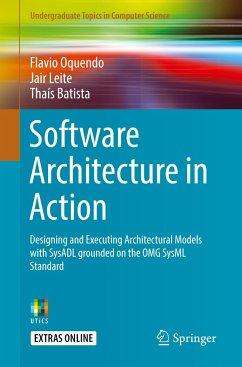 Software Architecture in Action - Oquendo, Flavio;Leite, Jair;Batista, Thaís