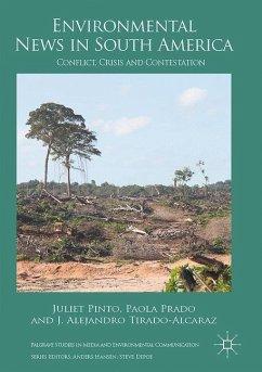 Environmental News in Latin America - Pinto, Juliet; Prado, Paola; Tirado-Alcaraz, J. Alejandro
