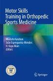 Motor Skills Training in Orthopedic Sports Medicine