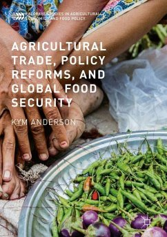Agricultural Trade, Policy Reforms, and Global Food Security - Anderson, Kym