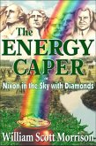The Energy Caper, or Nixon in the Sky with Diamonds (The Sixties Generation, #1) (eBook, ePUB)