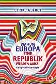 Warum Europa eine Republik werden muss! (eBook, ePUB)