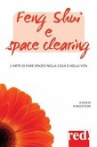 Feng shui e space clearing (eBook, ePUB)