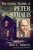 Gothic Worlds of Peter Straub