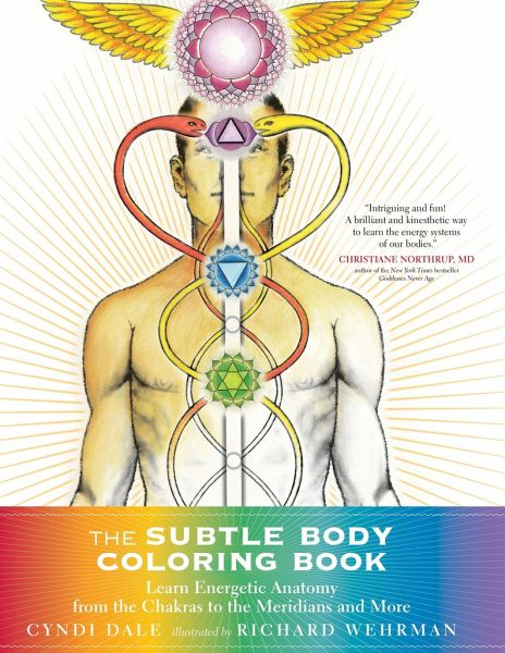 The Subtle Body Coloring Book: Learn Energetic Anatomy--From the ...