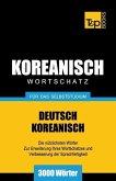 Wortschatz Deutsch-Koreanisch Für Das Selbststudium - 3000 Wörter