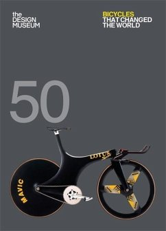Fifty Bicycles That Changed the World - Newson, Alex