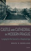 Castle and Cathedral in Modern Prague