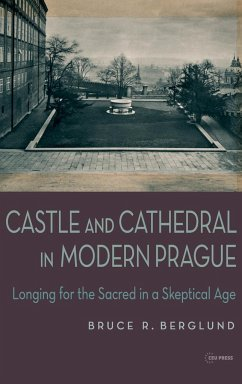 Castle and Cathedral: Longing for the Sacred in a Skeptical Age - Berglund, Bruce R.